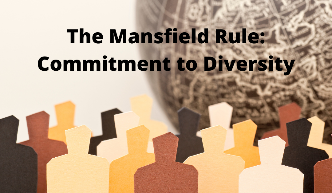 The Mansfield Rule – Law Firms' Commitment to Diversity